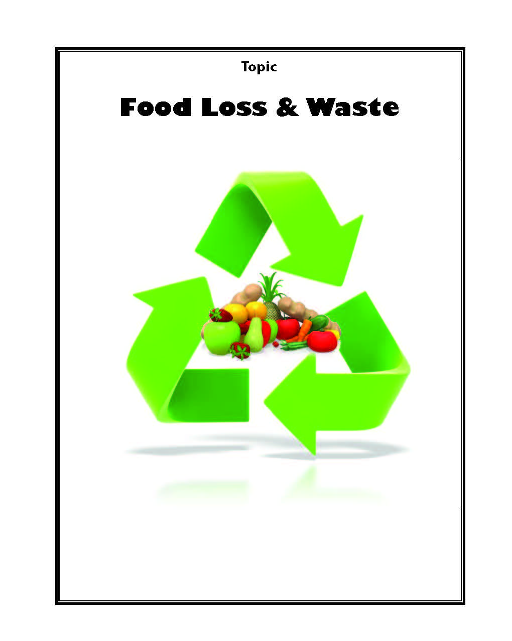 Food Loss & Waste